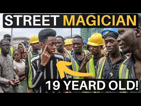 19 Year Old STREET MAGICIAN (Lagos, Nigeria)