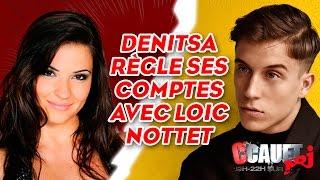 Denitsa Règle Ses Comptes Avec Loïc Nottet   C'Cauet Sur NRJ