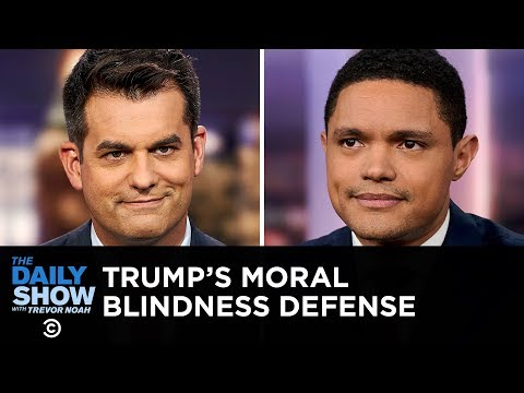 Trump s Ukraine Scandal and the Moral Blindness Defense   The Daily Show