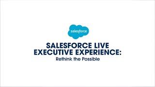 Salesforce Live Executive Experience: UK and Ireland 2021