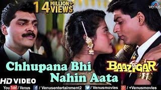 Chhupana Bhi Nahi Aata - HD VIDEO | Baazigar | Shahrukh & Kajol | Vinod Rathod | 90's Romantic Song