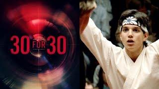 30 for 30   Daniel LaRusso vs. Johnny Lawrence