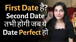 Perfect FIRST DATE Tips | How To Make FIRST DATE PERFECT | Mayuri Pandey