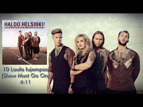 10 Haloo Helsinki! - Laula Lujempaa (Show Must Go On)