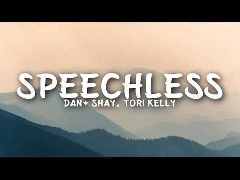 Dan + Shay - Speechless (Lyrics) feat. Tori Kelly