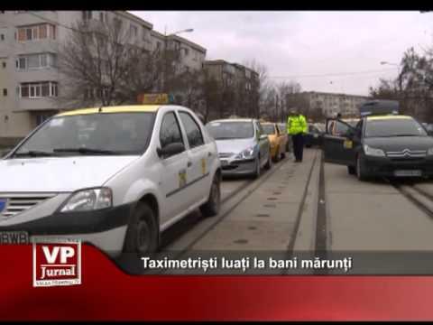 Taximetriști luați la bani mărunți