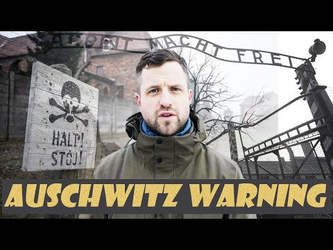 A Warning to Those Visiting Auschwitz