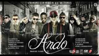 Ñengo Flow Ft. Farruko, Nerak, Gotay, D.OZi, Yomo, Yaga, Mackie, Gaona & Pacho - Ando