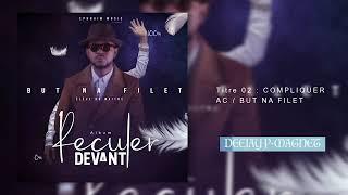 But na Filet – Premier Album [Reculer Devant] Album Complet