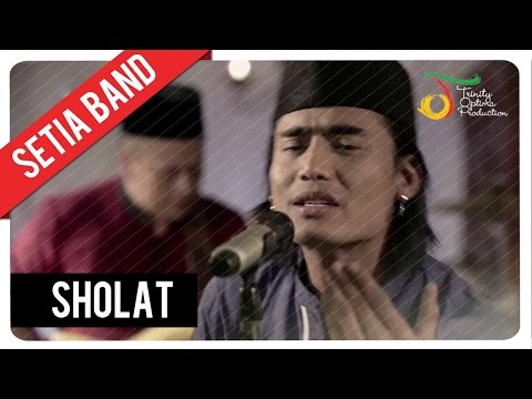 Setia Band - Sholat | Official Video Clip Mp3