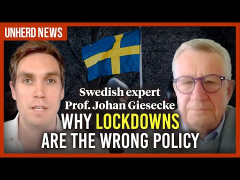 Why lockdowns are the wrong policy - Swedish expert Prof. Johan Giesecke