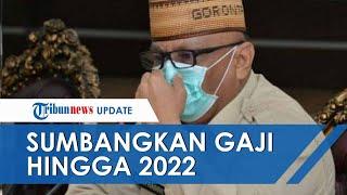 Gubernur Gorontalo Sumbangkan Gaji Selama 2 Tahun untuk Warga, Alasannya Bikin Haru