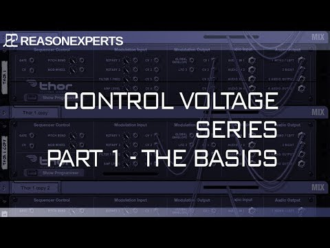 Control Voltage In Reason 10.2<br/>The Basics<br/>Part 1