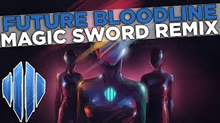 Scandroid - Future Bloodline (Magic Sword Remix)