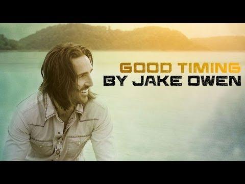 Good Timing - Jake Owen