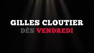 Ce vendredi: Gilles Cloutier