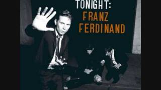 Franz Ferdinand   Turn it on