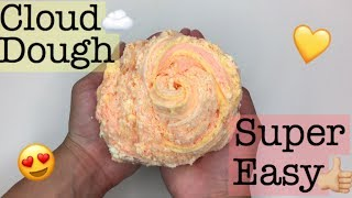 SUPER EASY CLOUD DOUGH SLIME RECIPE!!