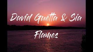 David Guetta & Sia   Flames (Lyrics)