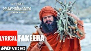 Lyrical: Fakeera   PM Narendra Modi   Vivek Oberoi   Omung