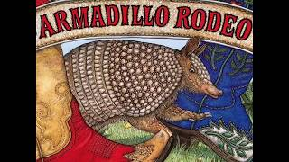 Armadillo Rodeo By: Jan Brett