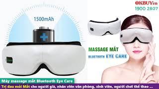 Máy massage mắt áp suất khí sưởi nóng Bluetooth Eye Care - Giảm đau mỏi mắt, cải thiện thị lực