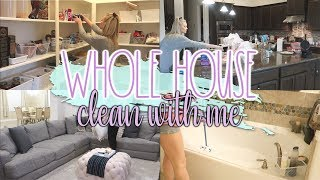 NEW! WHOLE HOUSE CLEAN WITH ME//EXTREME CLEAN WITH ME//ALL DAY CLEAN WITH ME 2019
