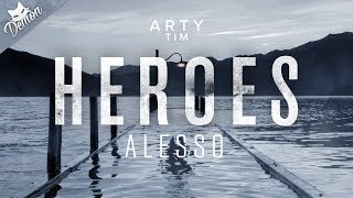 ARTY vs. Alesso & Tove Lo - Tim vs. Heroes (We Could Be) (Alesso Mashup) (Tomorrowland 2018)