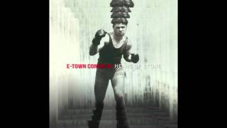 "E-TOWN CONCRETE ""Someone Tell 'Em"""