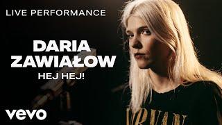 Daria Zawialow   Hej Hej!   Live Performance | Vevo