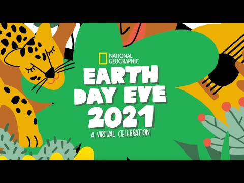 Earth Day 2021 Virtual Celebration | Earth Day 2021 Planet Possible | National Geographic UK