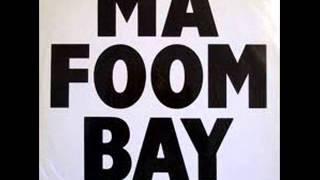Cultural Vibe - Ma Foom Bay