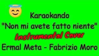 Karaoke Italiano   Non Mi Avete Fatto Niente   Ermal Meta   Fabrizio Moro ( Testo )
