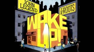 John Legend & The Roots our generation  the hope of the world