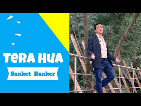 Tera Hua (Loveyatri) - Cover by Sanket Banker