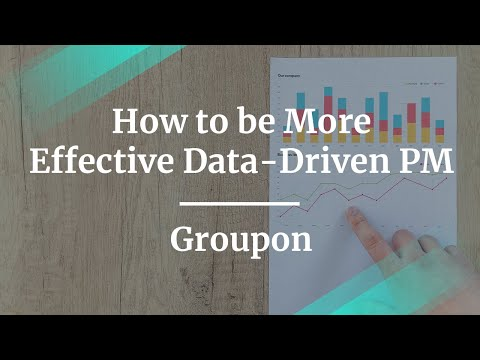 Webinar: How to be More Effective Data-Driven PM by fmr Groupon Sr PM, Emile Saad