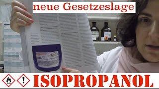Isopropanol - Abgabe, neue Gesetzeslage.
