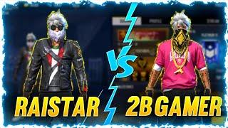 RAISTAR VS 2B GAMER 1VS1 WHO WON?? 🔥