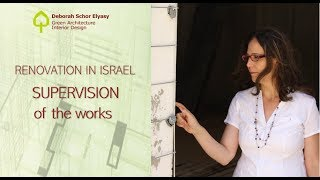 Renovation in Israel | Supervision of the works