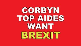 Close Corbyn aides will accept no deal Brexit!