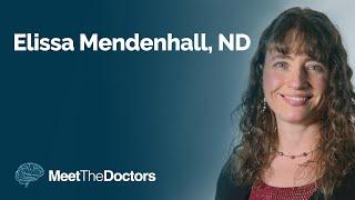 Meet the Doctors - Elissa Mendenhall, ND, Amen Clinics