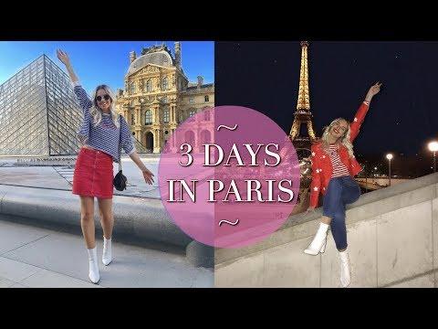 3 DAYS IN PARIS – MY PARIS TRAVEL VLOG | 2018