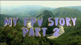 MY FPV STORY PART 2 | CINEMATIC FPV | TRAVEL VLOG PHILIPPINES