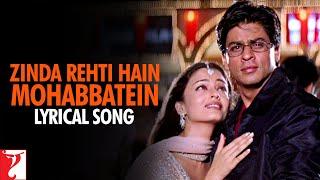 Lyrical: Zinda Rehti Hain Mohabbatein Song with Lyrics
