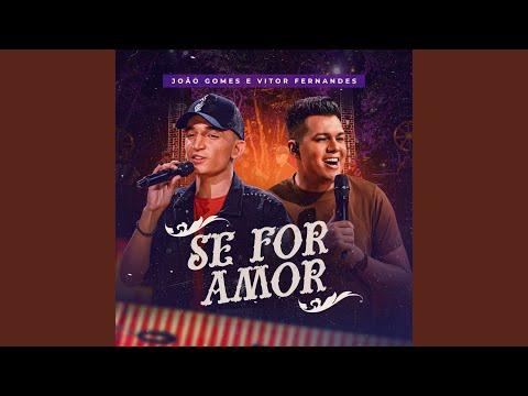Baixar Música – Se For Amor (part. Vítor Fernandes) – João Gomes – Mp3