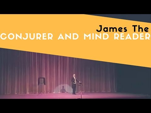 James the Conjurer and Mind Reader Video