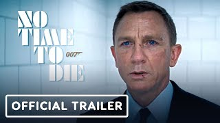 No Time To Die - Official Trailer (2020) Daniel Craig, Rami Malek, Lashana Lynch