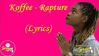 Koffee  Rapture Lyrics Video.