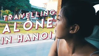 SOLO TRAVELLING TO HANOI + SURVIVAL TIPS | PrettySmart