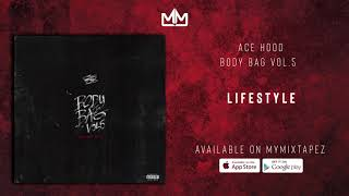 Ace Hood - Lifestyle(Official Audio)
